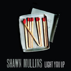 Light You Up (Radio Edit)