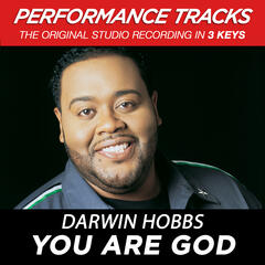 You Are God (Performance Track In Key Of B)