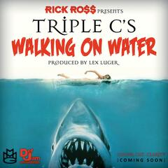Walking On Water (feat. Rick Ross)