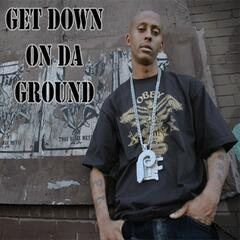 Get Down On Da Ground