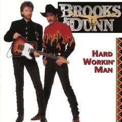 Hard Workin' Man - Brooks & Dunn