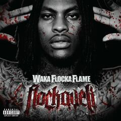 No Hands (feat. Roscoe Dash and Wale) [Explicit Album Version] - Waka Flocka Flame