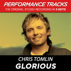 Glorious (Medium Key Performance Track With Background Vocals)