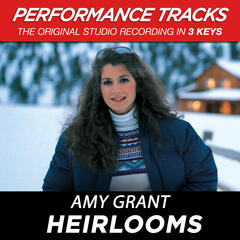Heirlooms (Performance Track In Key Of D)