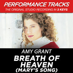 Breath Of Heaven (Mary's Song) (High Key Performance Track Without Background Vocals)