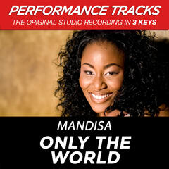 Only The World (Medium Key Performance Track With Background Vocals)