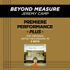 Beyond Measure (Medium Key Performance Track Without Background Vocals)