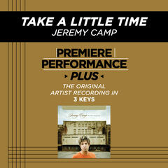 Take A Little Time (Medium Key-Premiere Performance Plus w/o Background Vocals)