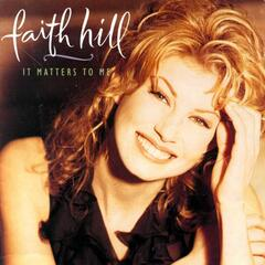 You Can't Lose Me - Faith Hill