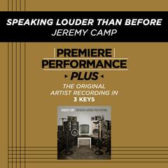 Speaking Louder Than Before (Performance Track In Key Of B Without Background Vocals)