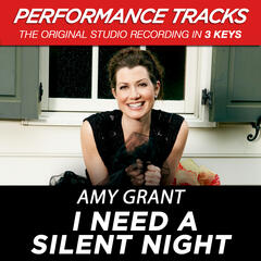 I Need A Silent Night (Performance Track In Key Of G With Background Vocals)