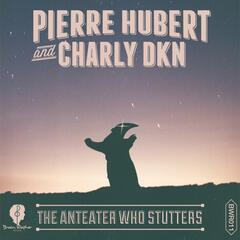 The Anteater Who Stutters EP