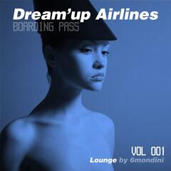 Dream'up Airlines, Vol. 1 - Lounge