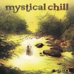 Mystical Chill - World music for relaxation