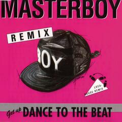 Dance to the beat  Remixes