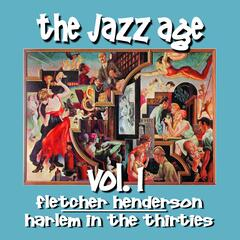 The Jazz Age, Vol. 1: Harlem in the Thirties
