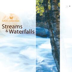 Gaia: Streams & Waterfalls