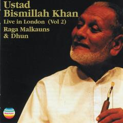 Ustad Bismillah Khan Live In London, Vol. 2