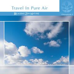 Chlorophylle II Travel In Pure Air