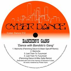 Dance With Bandido's Gang