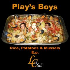 Rice, Potatoes & Mussels EP