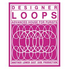 Designer Loops (Advanced House for Purists)