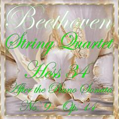 Beethoven: String Quartet No. 9, Op. 14