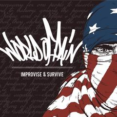 Improvise & Survive