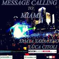 Message Calling to Miami