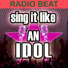 Sing It Like an Idol: Radio Beat