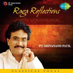 Raga Reflections - Pt.Shivanand Patil