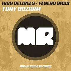High Decibels / Veneno Bass