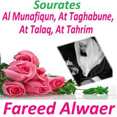 Sourates Al Munafiqun, At Taghabune, At Talaq, At Tahrim