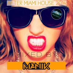 After Miami House 2014