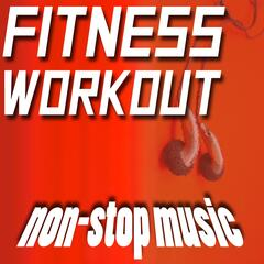 Fitness Workout Non-Stop Music