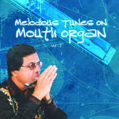 Melodious Tunes On Mouth Organ, Vol. 2