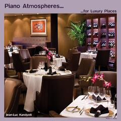 Piano Atmosphere for Luxury Places