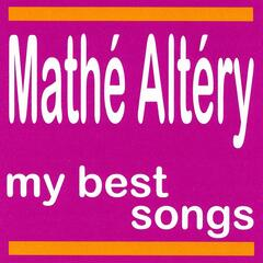 My Best Songs - Mathé Altéry