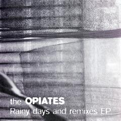 Rainy Days and Remixes EP