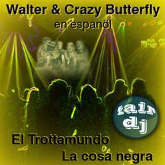 Walter & Crazy Butterfly
