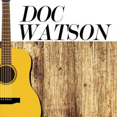 The Lost Tapes of Doc Watson