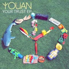 Your Trust EP