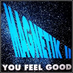 You Feel Good