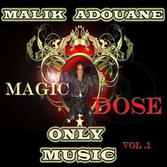 Magic Dose & Only Music, Vol. 1