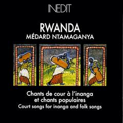 Rwanda. chants de cour à l'inanga et chants populaires.   court songs for inanga and folk songs.