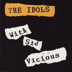 Sid Vicious and the Idols