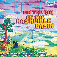 High On the Rim of the Nashville Basin