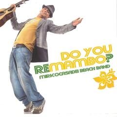 Do You Remambo?