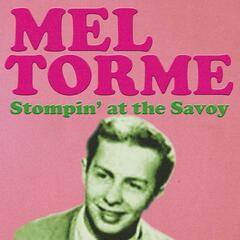 Mel Tormé Stompin' At the Savoy