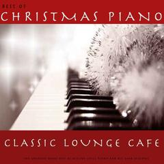 Best of Christmas Piano Classic Lounge Cafe